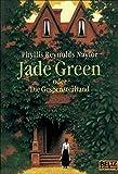Jade Green oder Die Gespensterhand: Roman (Gulliver)