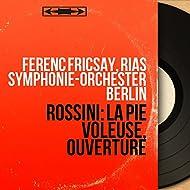 Rossini: La pie voleuse, ouverture (Mono Version)