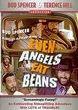 Even Angels Eat Beans [DVD]