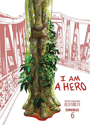 I Am a Hero Omnibus Volume 6 por Kengo Hanazawa