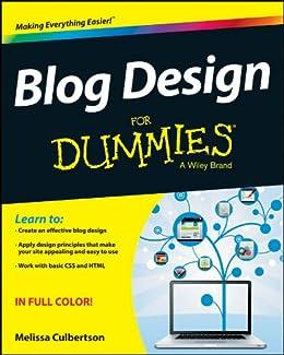 Blog Design For Dummies von [Culbertson, Melissa]