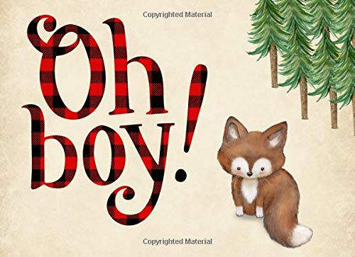 Oh Boy!: Baby Shower Guest book, Fox, Ideal for a Lumberjack theme baby shower! Space for a picture, Write predictions & advise, with gift log.