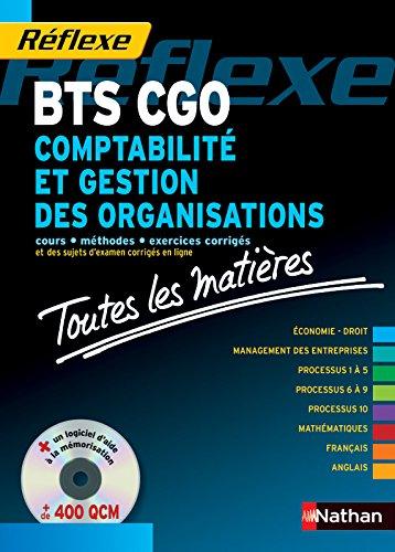 Comptabilit et gestion des organisations BTS CGO : Epreuves 2011 et suivantes (1Cdrom)