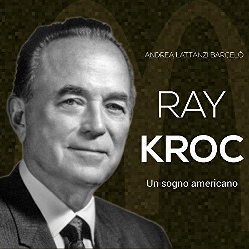 Ray Kroc  Audiolibri