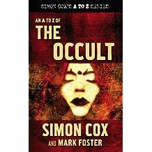 An A to Z of the Occult (Simon Cox's a to Z, Band 3)