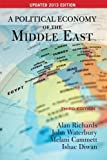 A Political Economy of the Middle East: Third Edition, UPDATED 2013 EDITION by Alan Richards (2013-08-06)