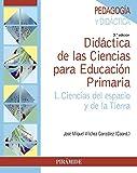Didáctica de las Ciencias para Educación Primaria: I. Ciencias del espacio y de la Tierra (Psicología)