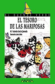 El tesoro de las mariposas  - El Duende Verde) par María Antonia García Quesada
