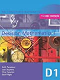 MEI Decision Mathematics 1 3rd Edition: v. 1 (MEI Structured Mathematics (A+AS Level))