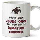 Mugffins Tasse/Mug - You're young only once but you can be inmature forever- Tasse de café – Idée Cadeau - Céramique - 11oz/350 mL …