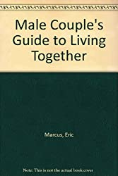 Male Couple's Guide to Living Together
