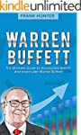 Warren Buffett: The Ultimate Guide to...