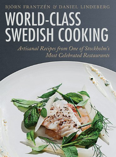 world-class-swedish-cooking-artisanal-recipes-from-one-of-stockholms-most-celebrated-restaurants-by-
