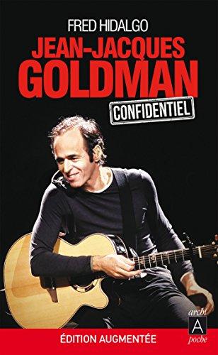 Jean-Jacques Goldman confidentiel par Fred Hidalgo