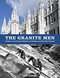 The Granite Men: A History of the Granite Industries of Aberdeen and North East Scotland (English Edition)
