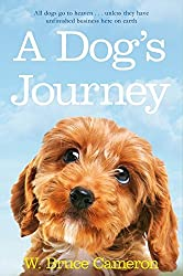 A Dog's Journey (A Dog's Purpose) by W. Bruce Cameron (2013-01-17)