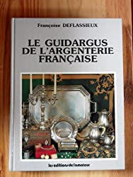 Le Guidargus de l'argenterie française