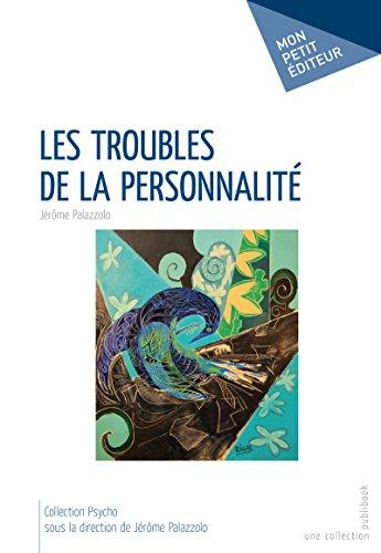 Les Troubles de la personnalité (MON PETIT EDITE) par Jérôme Palazzolo