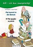 Pia kommt in die Schule: Kinderbuch Deutsch-Griechisch mit Leserätsel