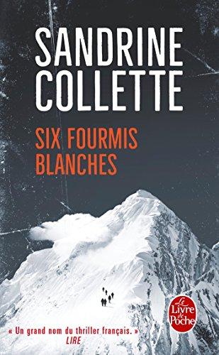 Six fourmis blanches : roman