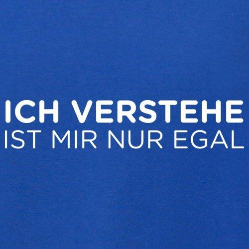 Ich verstehe - Ist mir nur egal - Damen T-Shirt - 14 Farben Royalblau