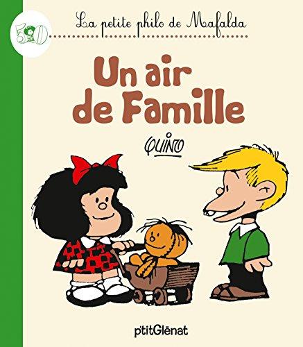 La Petite philo de Mafalda - Un air de famille