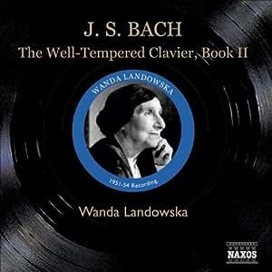 Bach - The Well-Tempered Clavier, Book 2 - Wanda Landowska