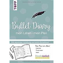 Bullet Diary: Lieben - Leben - Listen.Extra Booklet (mit Anleitung) und Schablone in hinterer Klappe