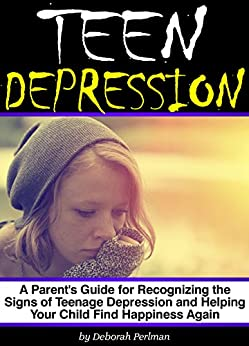 teen depression a guide for parents If you think or know that your teen has depression, this guide will help you understand problems facing your teen and give you advice on what to do.