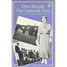The Tamarisk Tree: My School and the Years of War Pt.2