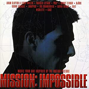 Mission: Impossible - Music from and inspired by the motion picture.