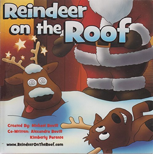 Reindeer on the Roof by Alexandra Bovill (2012-05-03)