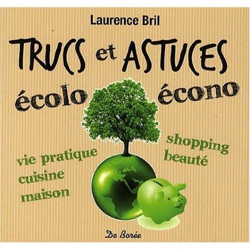 Trucs et Astuces Ecolo-Econo