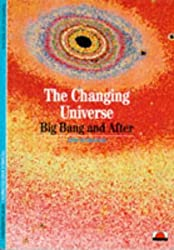 The Changing Universe: Big Bang and After