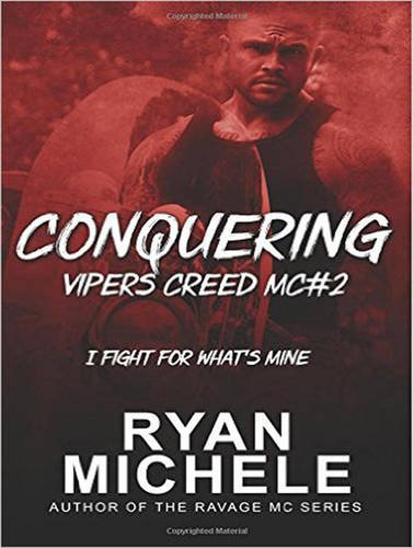 Conquering (Vipers Creed MC)