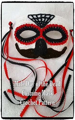 or Halloween Costume Mask Crochet Pattern (English Edition) ()