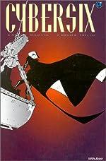 Cybersix, tome 6 de Carlos Meglia