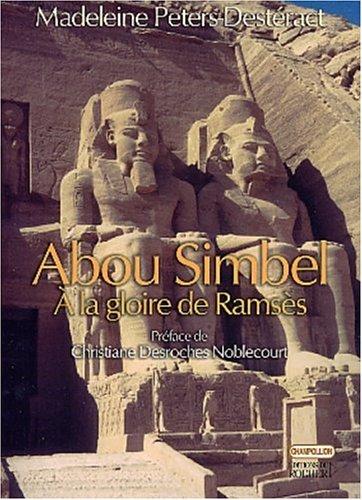 Abou Simbel : A la gloire de Ramsès