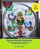 Pachinko Machine Restoration (English Edition)