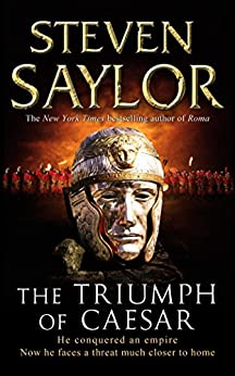 The Triumph of Caesar (Gordianus the Finder Book 12) by [Saylor, Steven]