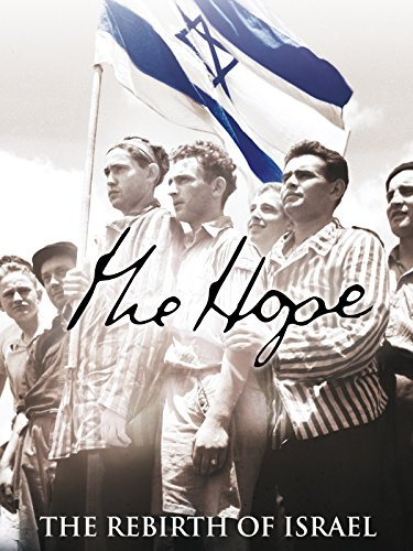 The Hope: The Rebirth of Israel