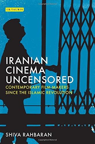 iranian-cinema-uncensored-contemporary-film-makers-since-the-islamic-revolution