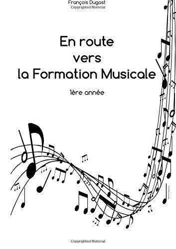 En route vers la Formation Musicale: 1è...