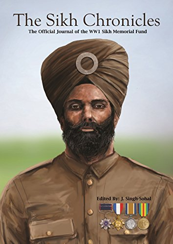The Sikh Chronicles: The Official Journal of the WW1 Sikh Memorial Fund