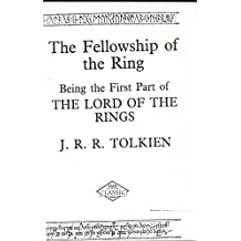 Lord of the Rings: The Fellowship of the Ring v.1: The Fellowship of the Ring Vol 1 (ISIS Large Print)