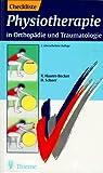Checklisten der aktuellen Medizin, Checkliste Physiotherapie in Orthopädie und Traumatologie