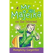 Mr Majeika on the Internet by Humphrey Carpenter (2001-06-07)