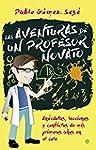 Las aventuras de un profesor novato (...