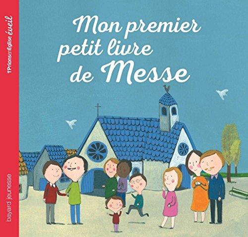 Mon premier petit livre de messe par Maud Legrand