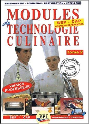 Modules de technologie culinaire BEP/CAP, tome 2 (Livre du professeur)